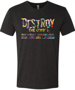 Dragon Lettered Destroy the Comics Logo – UltraSoft Triblend T-Shirt